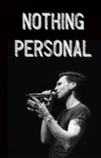 Nothing Personal - An Adam Levine Fan Fiction by amazinglevine