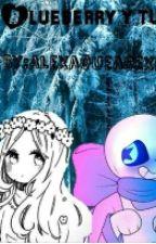 Blueberry Y Tu (underswap) by -_JIYM_-