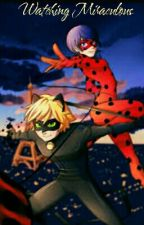 Watching Miraculous  by buggaboo_94