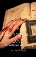 Boundaries of Love by DamienHardy