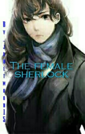 the female sherlock by janetmoon15