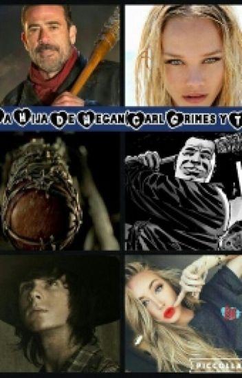 La Hija De Negan(Carl Grimes y Tu)