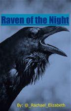 Raven of the Night by _Rachael_Elizabeth