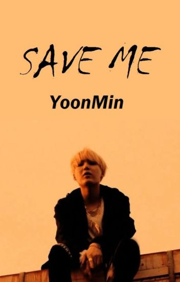 SAVE ME/YoonMin