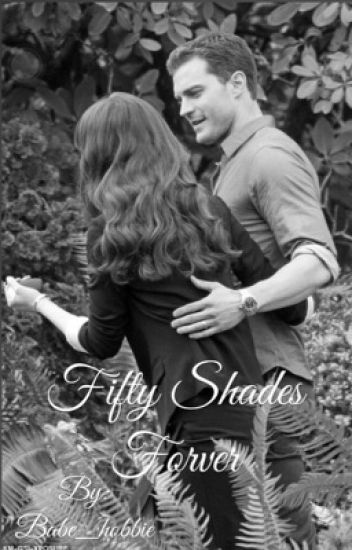 Fifty shades forever