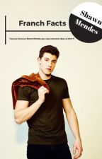 Shawn Mendes Facts [FR] by imaginayshawn