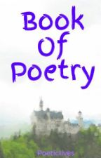 Book Of Poetry by Poeticlives