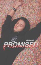Promised| R.B by unicxrnswift