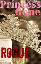 Princess Gone Rogue by YouAreABadIdea