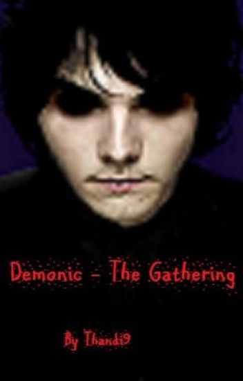 Demonic - The Gathering (ON HOLD)