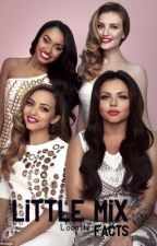 Little mix facts by Looottx