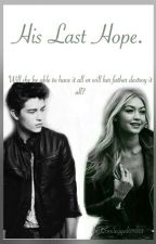 His Last Hope (TO/Hope Mikaelson Fanfic) by Smileygal05001