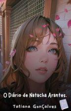 O Diário de Natacha Arantes by TatianaGoncalvez