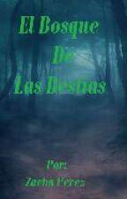 El Bosque De Las Bestias by ZachaPerez