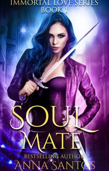Soul-Mate [Immortal Love Series]