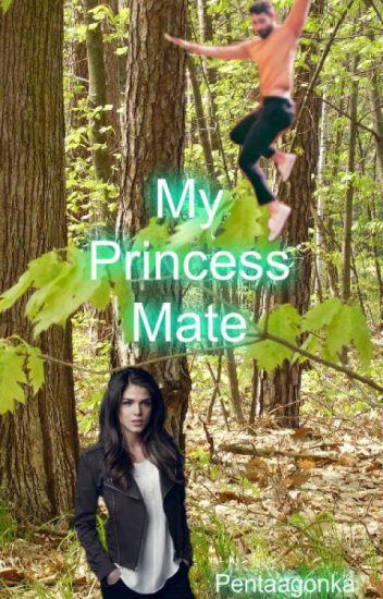 My Princess Mate
