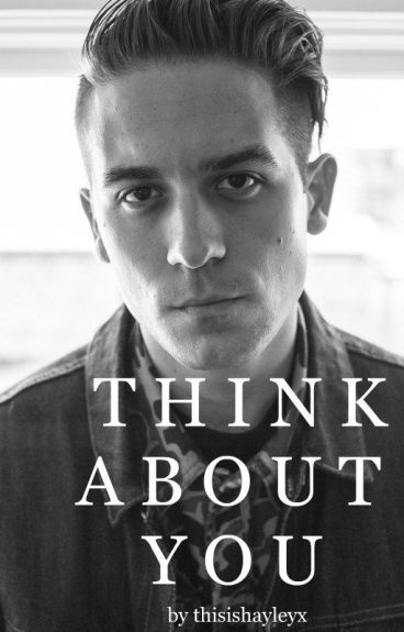 THINK ABOUT YOU / G-EAZY