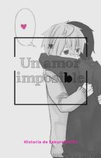 Un Amor Imposible (yaoi) by sakura135701
