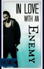 In Love with an Enemy! (Tom Kaulitz) by Traeumer