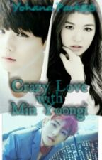 Crazy Love With Min Yoongi by YohanaPark88