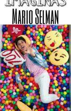 Imaginas ~Mario Selman~ by IQueMiranda
