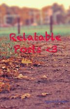 Relatable Posts and Teenage Posts <3 by AgapitoZosimo