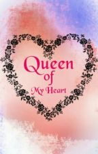 Queen Of My Heart by d0nt_st0p_th3_mus1c