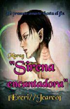 """Sirena encantadora""  by kuramakaneky"