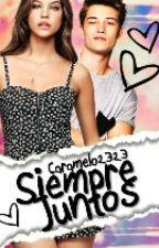 SIEMPRE JUNTOS♡ by caramelo2323
