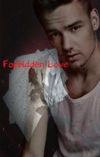 Forbidden Love (Dark Liam) Un-edited by Bab3yBlu3Eyes