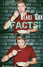 BlakeGray Facts by Suuus_gmo