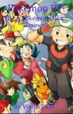 Pokémon RP! Be a Pokémon OR a trainer! by xXLillie4EverXx