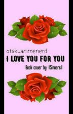 I Love You For You (Chubby Reader x Ouran Highschool Host Club) by otakuanimenerd
