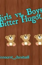 Girls vs.Boys  Bitter Hugot by innocent_chinita28