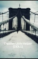 Daddies Little Helper {DDLG} (#Wattys 2016) by MarieLouis0