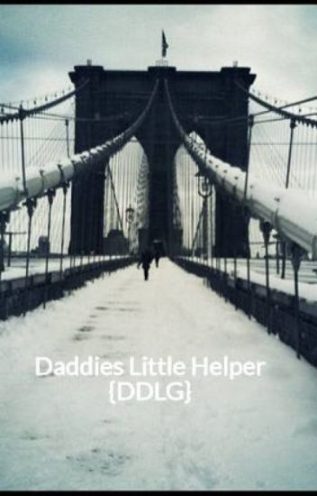 Daddies Little Helper {DDLG} (#Wattys 2016)