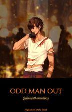 High School Of The Dead:Odd Man Out. (FanFiction) by Quineasthenerdboy