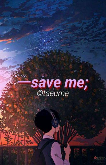 Save Me ❀ NamJin