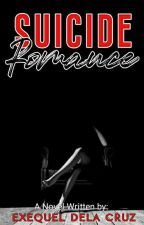 Suicide Romance #Wattys2017 [complete] by little_monster59