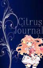 Citrus' Journal: Taste 'a the Fruit by -nojam