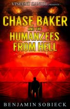Chase Baker & the Humanzees from Hell (A Chase Baker Thriller #8) by BenSobieck