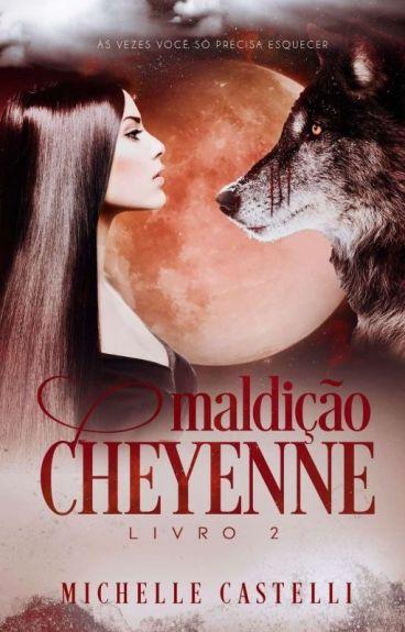 Maldição Cheyenne - Série Pele Vermelha #2 COMPLETO