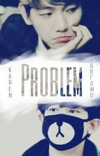 Problem  Chanbaek  (Sendo reescrita) by KarenAbram