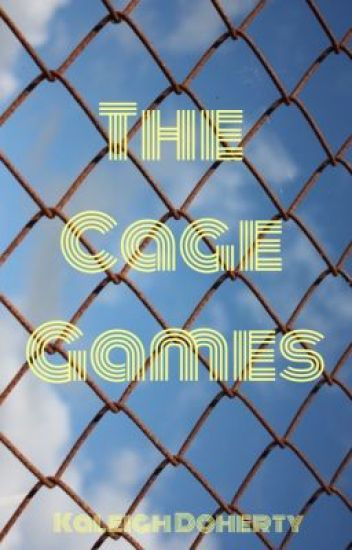 The Cage Games