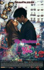 My Husband Is You by IndahValerien