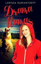 The drama llamas #Wattys2017 by LarissaRumiantzeff