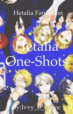 Hetalia One-Shots by Ivvy_Grace