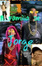 A Família De Jorge by GMaiolino