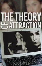The Theory of Attraction  by cheypershy