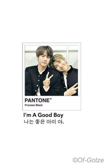 I'm a Good Boy↭NAMJIN